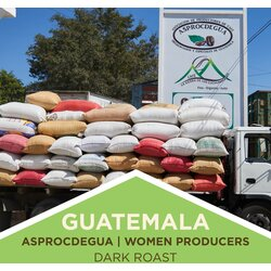 Coffee | Guatemala | Women Producers | ASPROCDEGUA Co-op | Dark Roast | Whole Bean