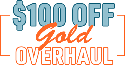 $100 Off Gold Overhaul