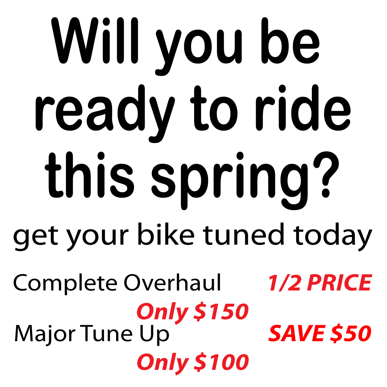 Will you be ready to ride this spring? Bike tuning prices.