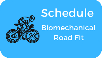 Schedule Biomechanical Road Fit
