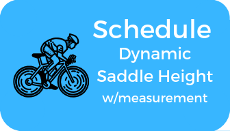 Schedule Dynamic Saddle Height Fit