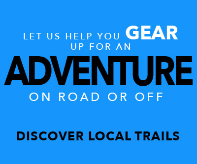 Gear up for adventure on local trails