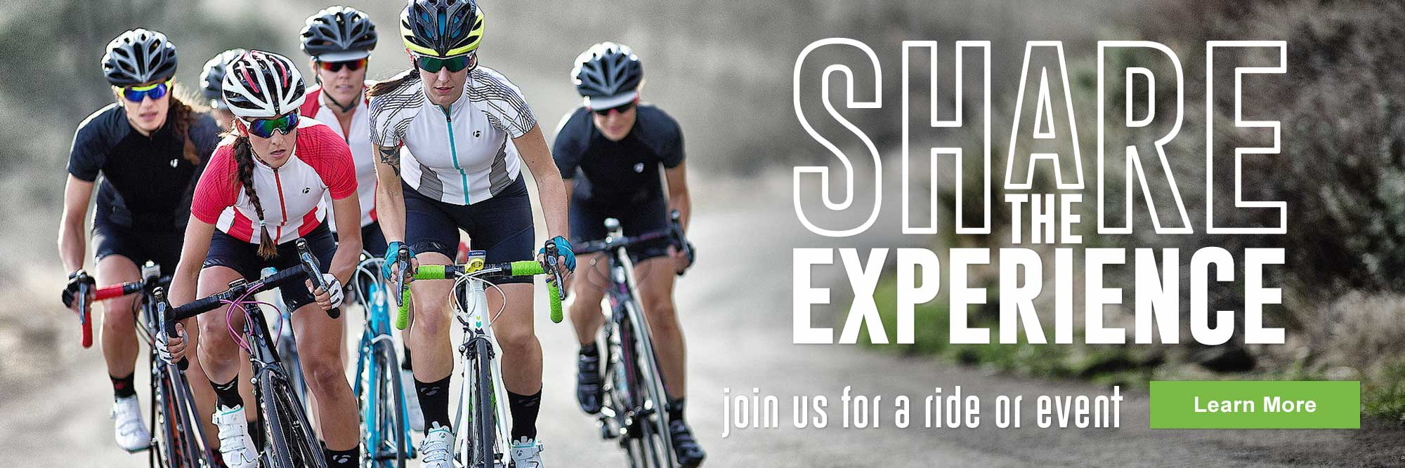 Share the experience: join us for a ride or event