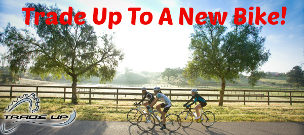 Trade up to a new bike!