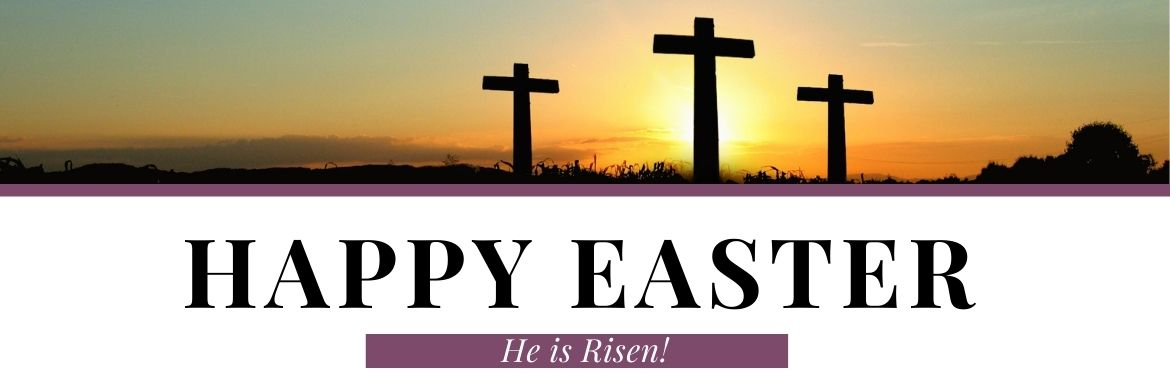 Celebrate our Risen Lord and Savior. Easter is Sunday, April 45th