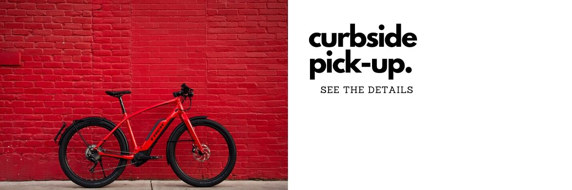 For your comfort and safety The Bicycle Store offers curbside pickup