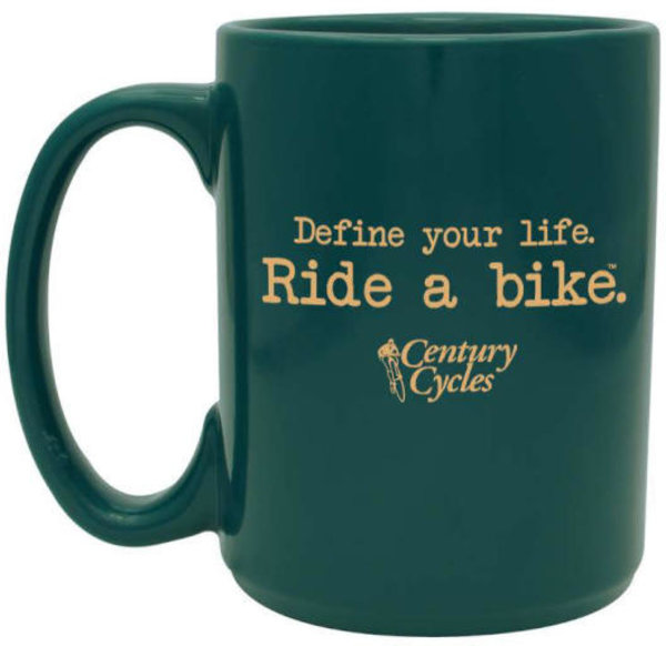 Century Cycles Define Your Life. Ride a Bike. Coffee Mug Color: Green