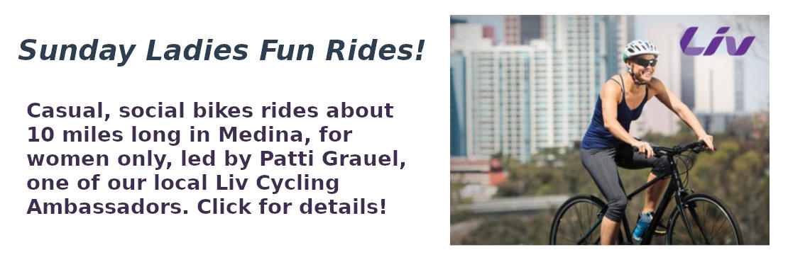 Liv Cycling Sunday Ladies Fun Rides in Medina - click for details!