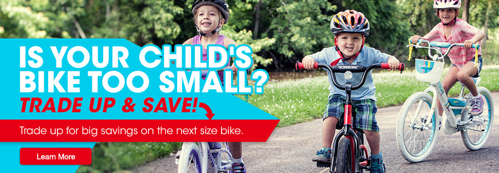 Kids' bike trade up. Trade up and save