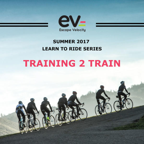 Training 2 Train - Learn to Ride Series