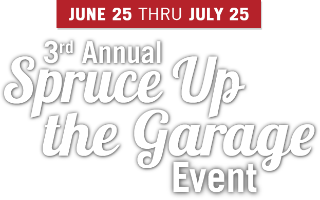 3rd Annual Spruce Up the Garage Event